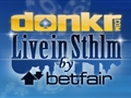 Donkr Live in Sthlm by Betfair